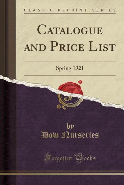 Catalogue and Price List als Taschenbuch von Dow Nurseries