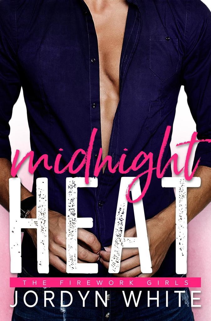 Midnight Heat (Firework Girls, #2) als eBook vo...