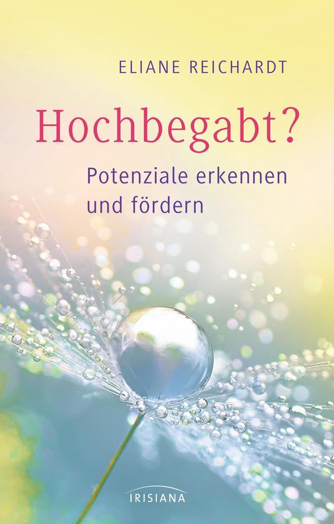 Hochbegabt als eBook von Eliane Reichardt