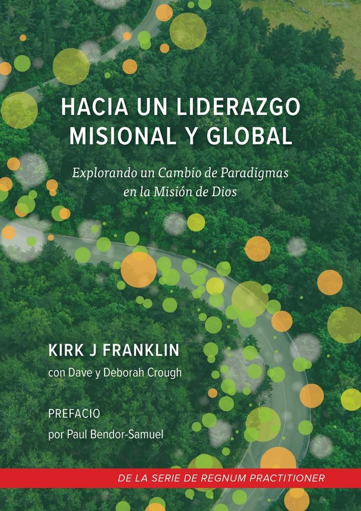 Hacia un Liderazgo Misional y global als eBook von Kirk Franklin