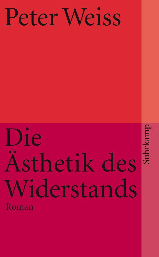 Ästhetik des Widerstands als Taschenbuch von Peter Weiss