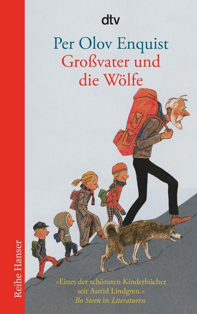 Großvater und die Wölfe als Taschenbuch von Per Olov Enquist