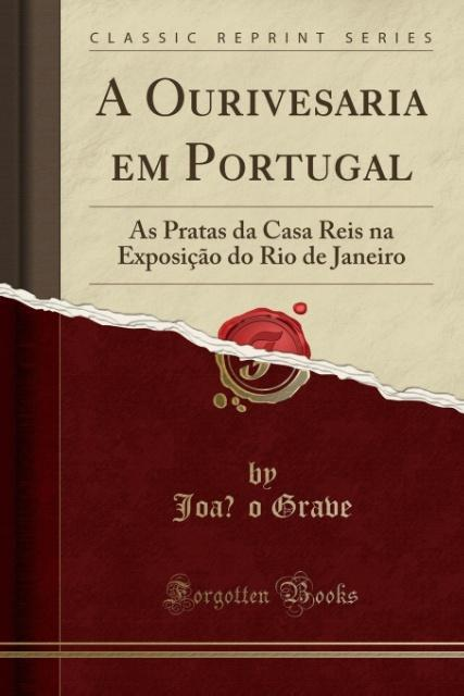 A Ourivesaria em Portugal als Taschenbuch von J...