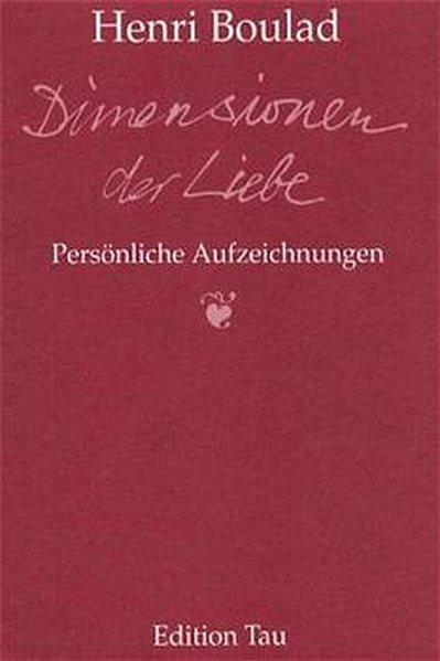 Dimensionen der Liebe als Buch von Henri Boulad