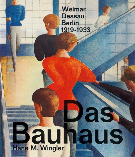 Das Bauhaus als Buch von Hans M. Wingler