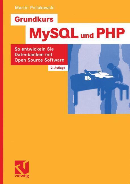 Grundkurs MySQL und PHP als Buch von Martin Pol...