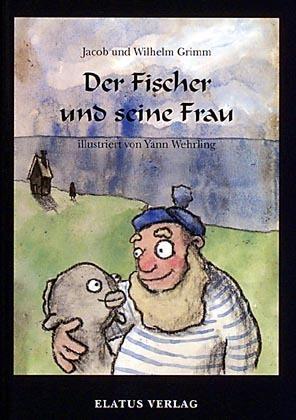 Der Fischer und seine Frau als Buch von Jacob Grimm Wilhelm Grimm