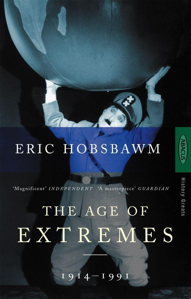 Age of Extremes 1914 - 1991 als Buch von Eric Hobsbawm