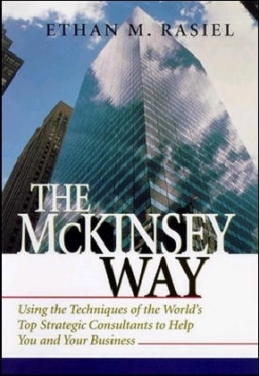 The McKinsey Way als Buch von Ethan M. Rasiel