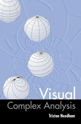Visual Complex Analysis als Buch von Tristan Needham