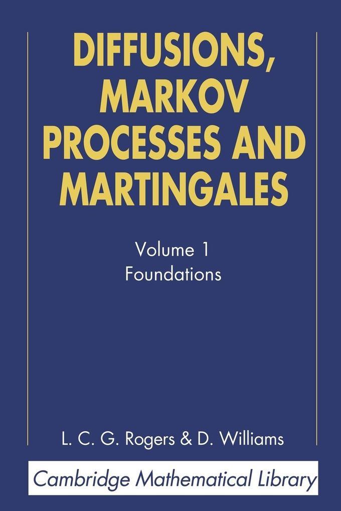 Diffusions, Markov Processes and Martingales als Buch von L. C. G. Rogers, David Williams