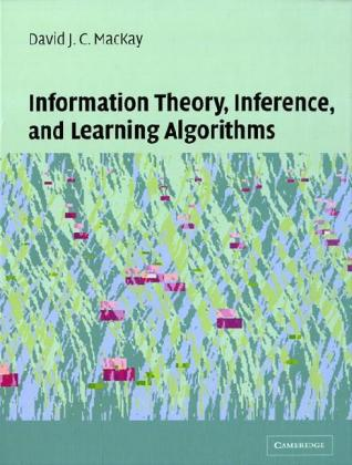 Information Theory, Inference and Learning Algorithms als Buch von David J. C. MacKay