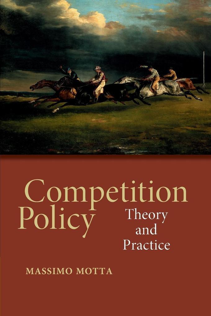 Competition Policy als Buch von Massimo Motta