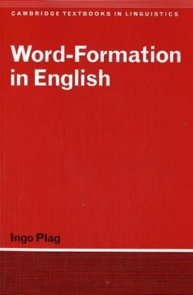 Word-Formation in English als Buch von Ingo Plag