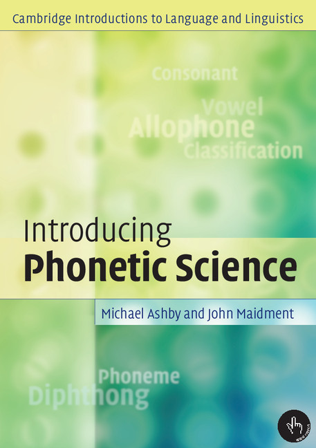 Introducing Phonetic Science als Buch von Michael Ashby, John Maidment