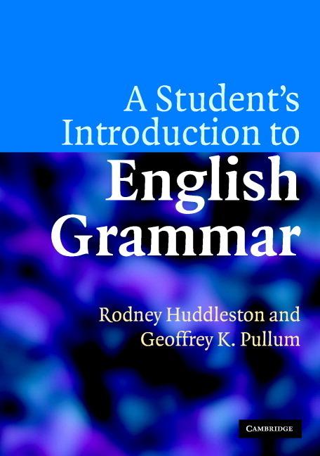 A Student's Introduction to English Grammar als Buch von Rodney Huddleston, Geoffrey K. Pullum