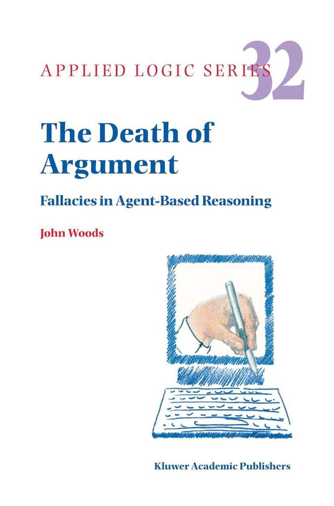 The Death of Argument als Buch von John Woods