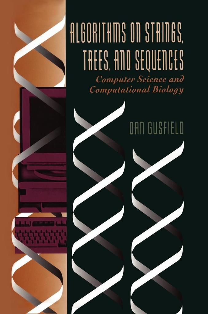 Algorithms on Strings, Trees and Sequences als Buch von Dan Gusfield
