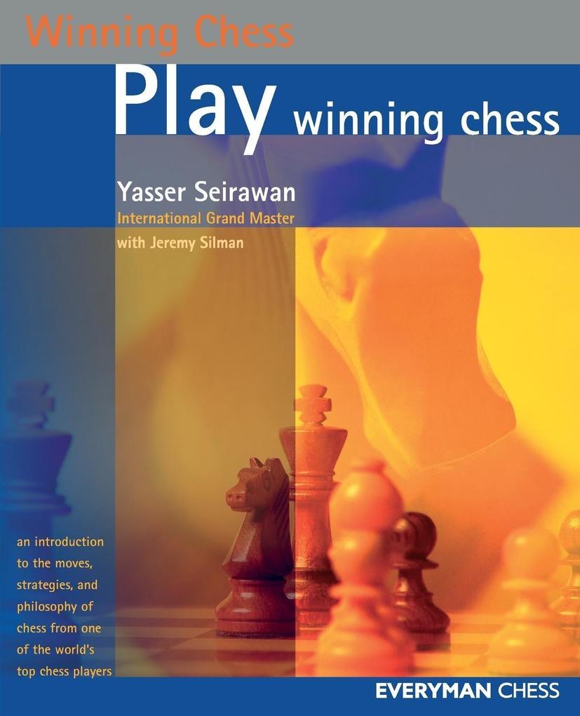 Play Winning Chess als Taschenbuch von Yasser S...