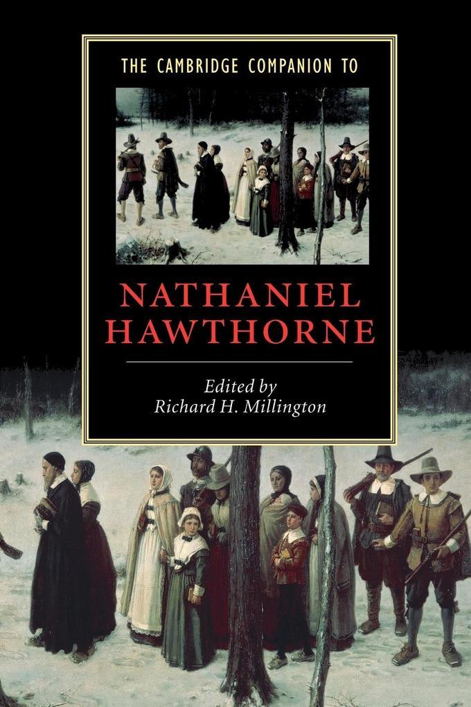 The Cambridge Companion to Nathaniel Hawthorne als Buch von