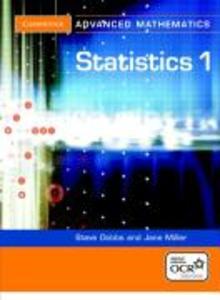 Statistics 1 for OCR als Buch von Steve Dobbs, Jane Miller