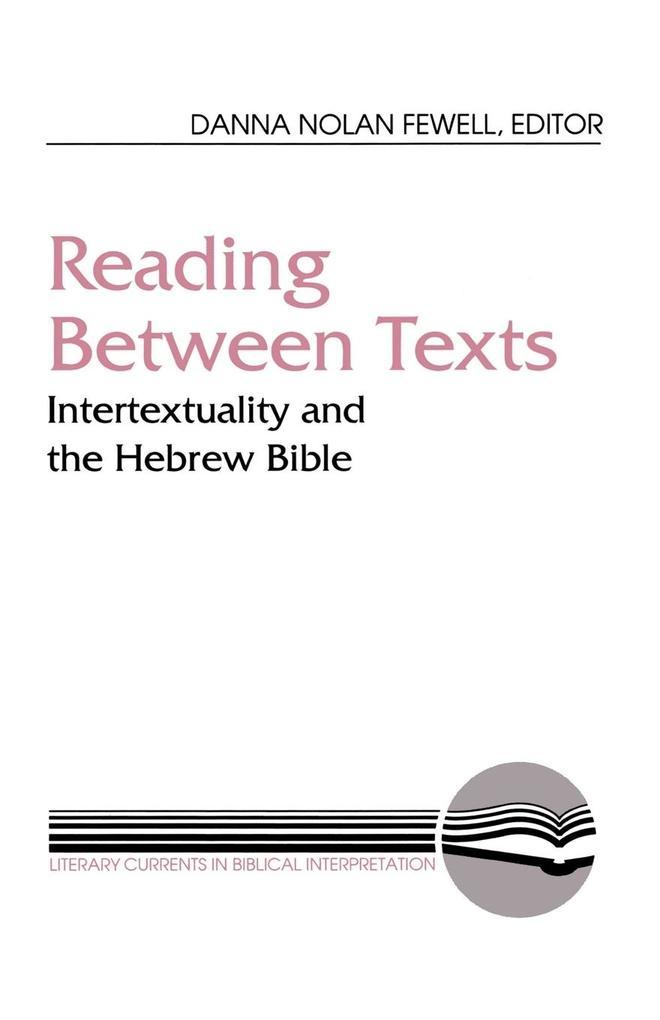 Reading Between Texts als Taschenbuch von