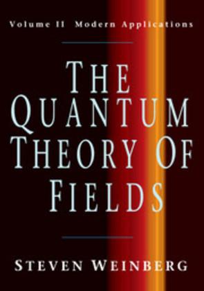 The Quantum Theory of Fields 2 als Buch von Steven Weinberg