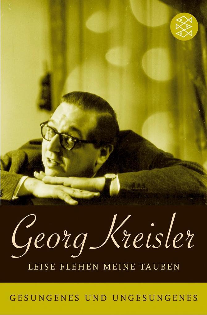 Leise flehen meine Tauben als Taschenbuch von Georg Kreisler