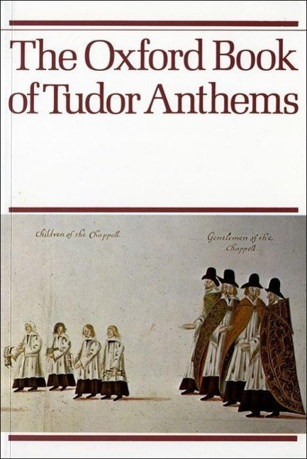 The Oxford Book of Tudor Anthems als Buch von