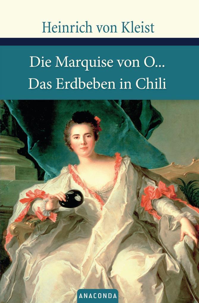 Die Marquise von O./Das Erdbeben von Chile als Buch von Heinrich von Kleist