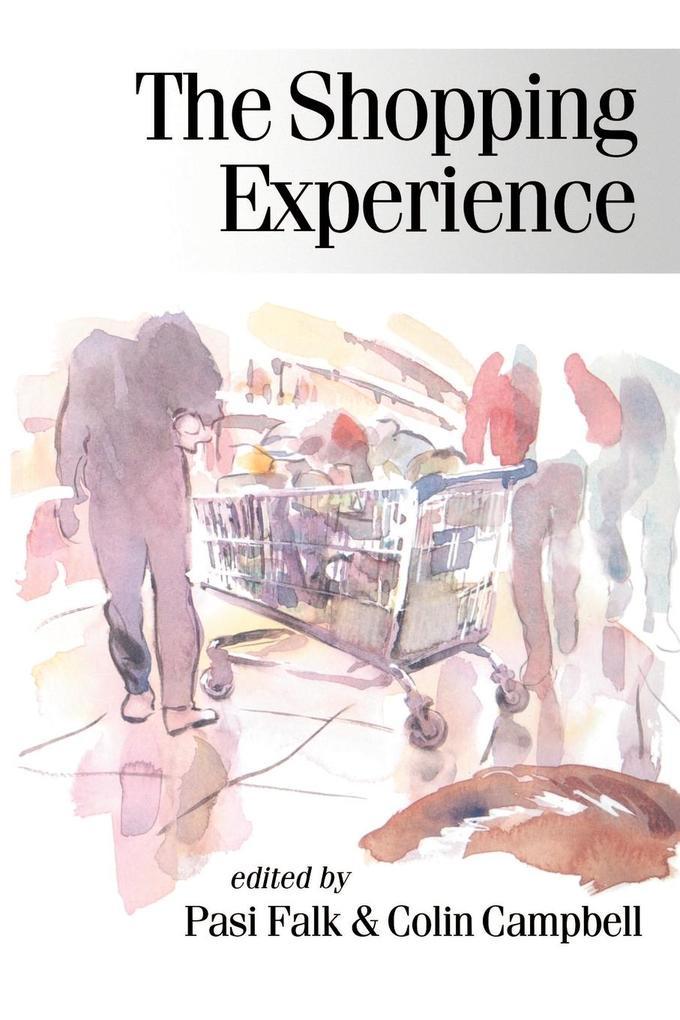 The Shopping Experience als Taschenbuch von