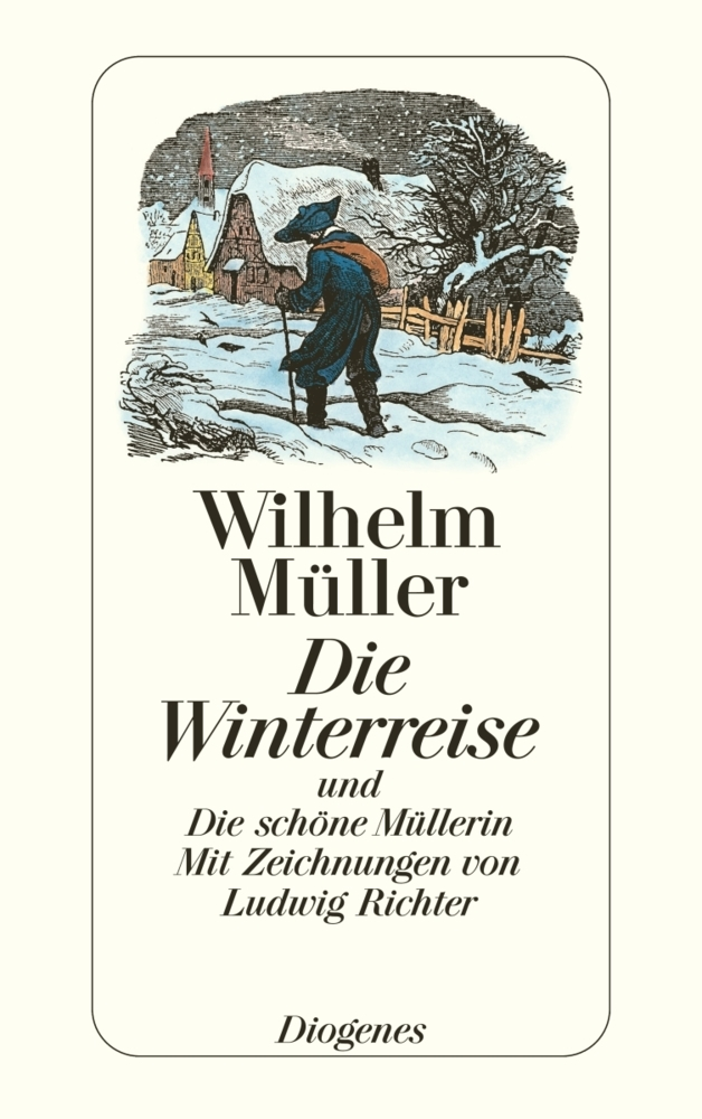 Die Winterreise und Die schöne Müllerin als Taschenbuch von Wilhelm Müller