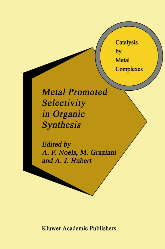 Metal Promoted Selectivity in Organic Synthesis als Buch von