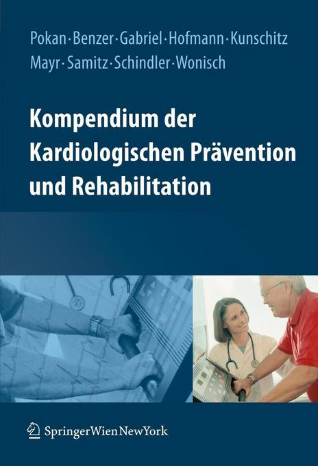 Kompendium der Kardiologischen Prävention und Rehabilitation als Buch von