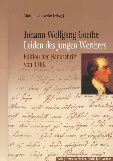Leiden des jungen Werthers als Buch von Johann Wolfgang von Goethe, Martin Luserke