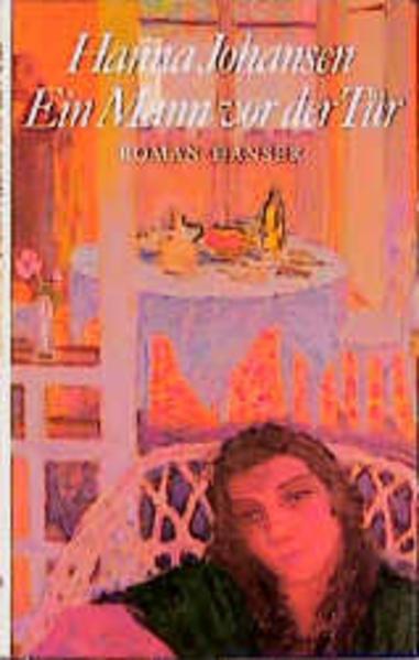 Ein Mann vor der Tür als Buch von Hanna Johansen
