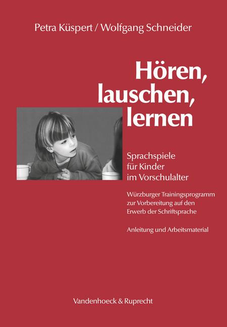 Hören, lauschen, lernen. Box mit Anleitung und Arbeitsmaterial als Buch von Petra Küspert, Wolfgang Schneider