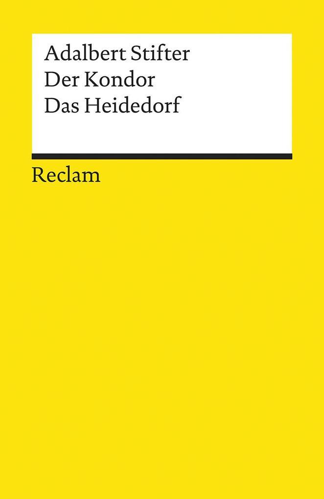 Der Kondor / Das Heidedorf als Taschenbuch von Adalbert Stifter