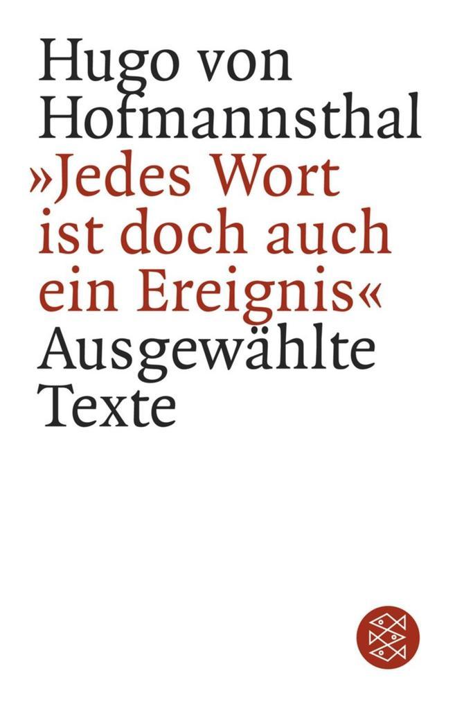 ´ Jedes Wort ist doch auch ein Ereignis´ als Taschenbuch von Hugo von Hofmannsthal