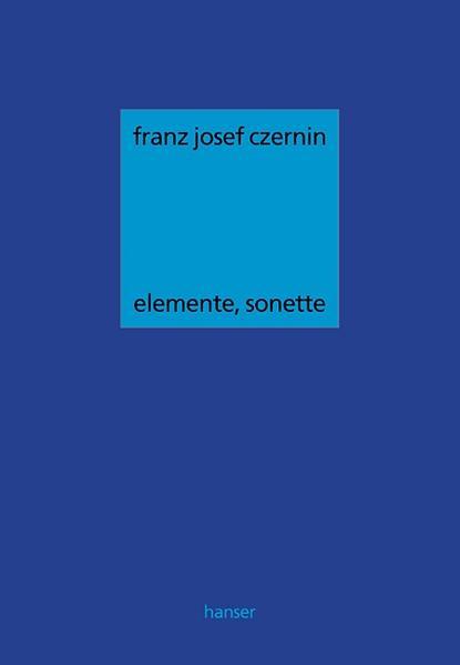 Elemente, Sonette als Buch von Franz Josef Czernin