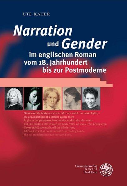 'Narration' und 'Gender' im englischen Roman vom 18. Jahrhundert bis zur Postmoderne als Buch von Ute Kauer
