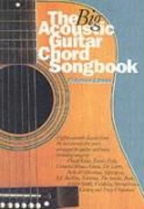 The Big Acoustic Guitar Chord Songbook Platinum Edition als Buch von