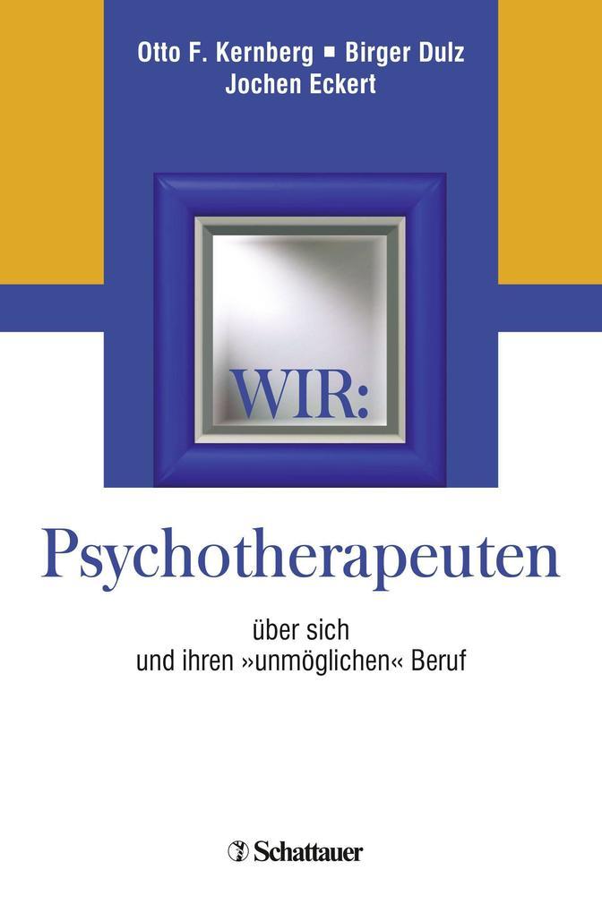 Wir: Psychotherapeuten als Buch von