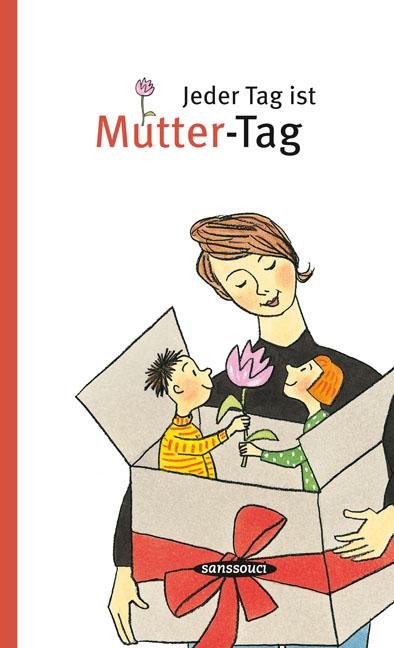Jeder Tag ist Mutter-Tag als Buch von Benno Burkhardt
