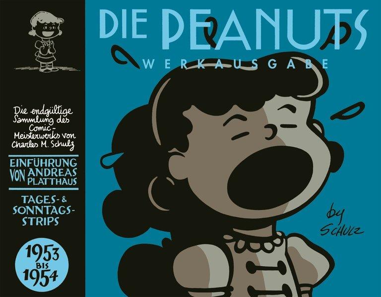 Peanuts Werkausgabe 02: 1953 - 1954 als Buch von Charles M. Schulz
