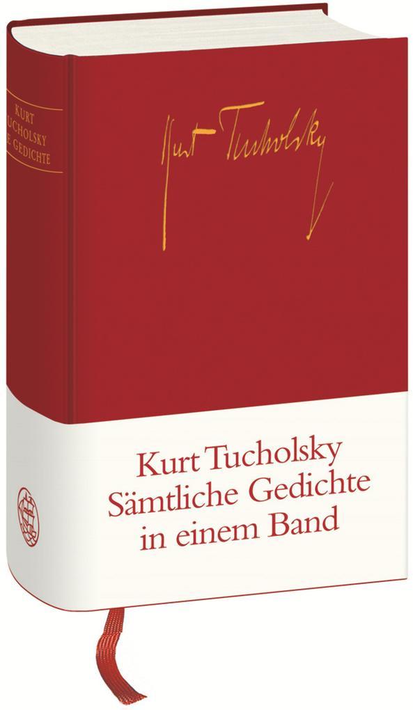 Sämtliche Gedichte in einem Band als Buch von Kurt Tucholsky