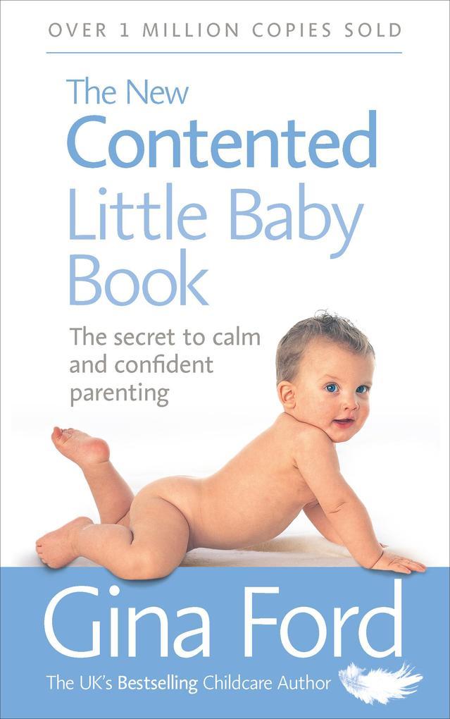 The New Contented Little Baby Book als Taschenbuch von Gina Ford