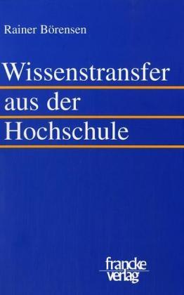 Wissenstransfer aus der Hochschule als Buch von...