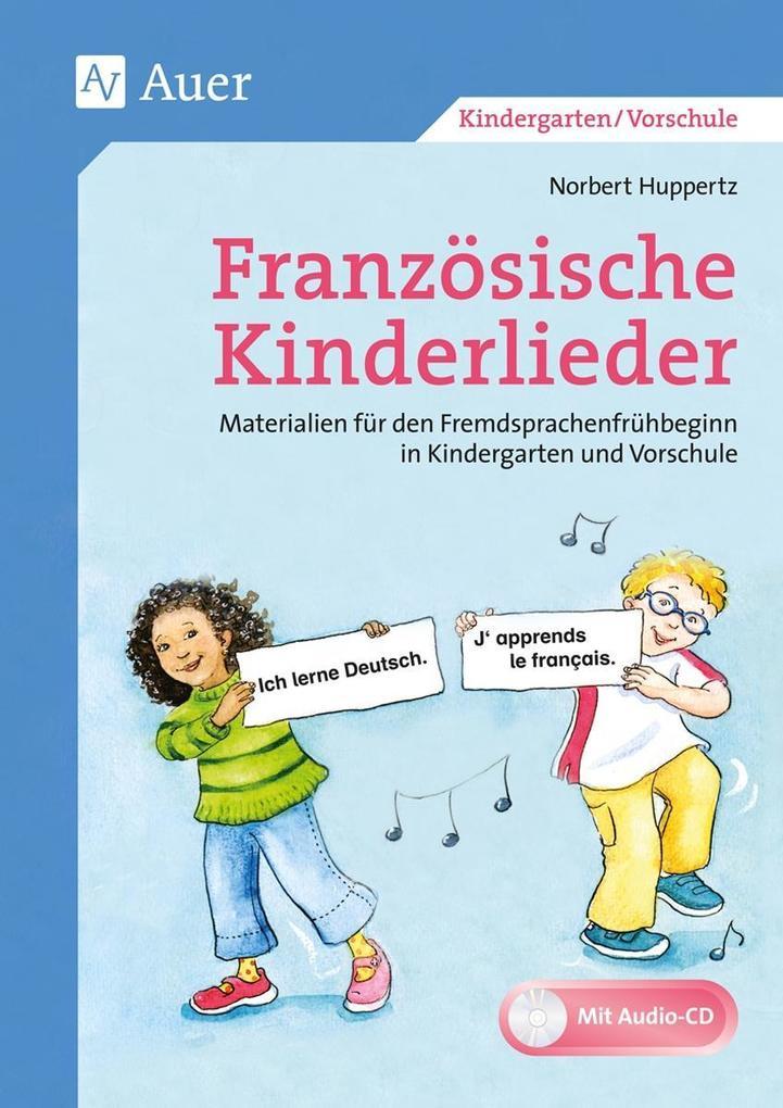 Französische Kinderlieder als Buch von Norbert Huppertz