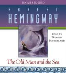 The Old Man and the Sea als Hörbuch CD von Ernest Hemingway
